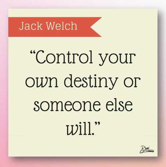 Take control of your destiny
