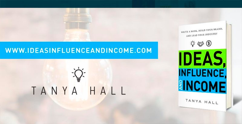 Ideas, Influence and Income book by Tanya Hall